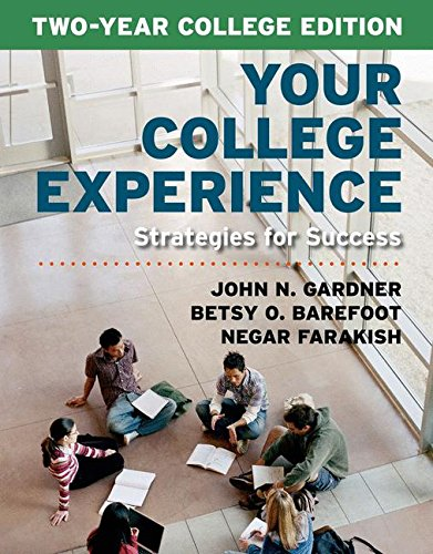 9781457665769: Your College Experience, Two-Year College Edition: Strategies for Success