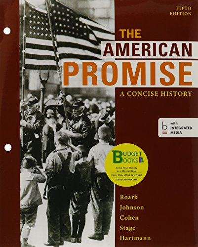 9781457666339: Loose-leaf Version of The American Promise: A Concise History, 5e Combined Volume & Reading the American Past 5e V1 & Reading the American Past 5e V2