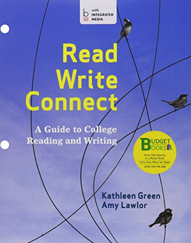 Loose-leaf Version for Read, Write, Connect: A: Kathleen Green