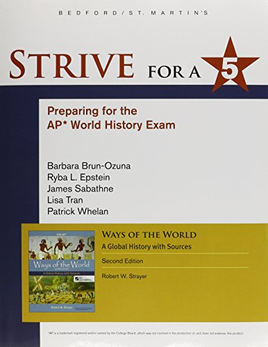 Ways of the World: A Global History: Strayer, Robert W.