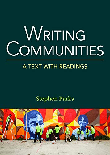 9781457667428: Writing Communities: A Text with Readings