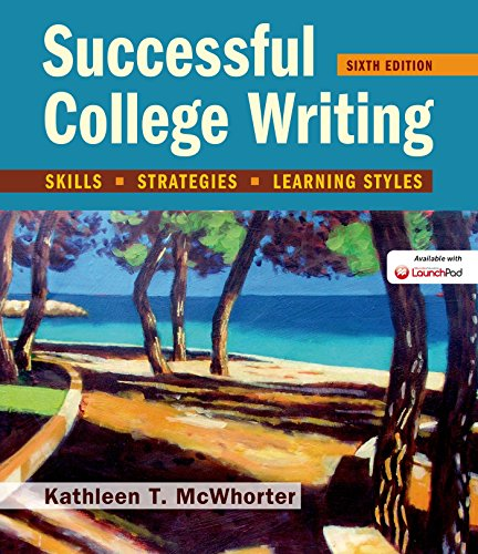 Successful College Writing: Skills, Strategies, Learning Styles: McWhorter, Kathleen T.