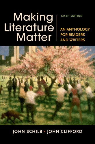 9781457674150: Making Literature Matter: An Anthology for Readers and Writers