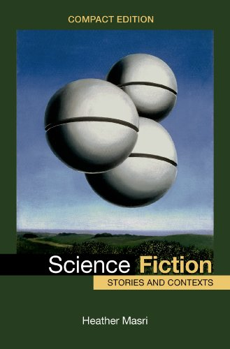 Science Fiction, Compact Edition: Stories and Contexts: Masri, Heather