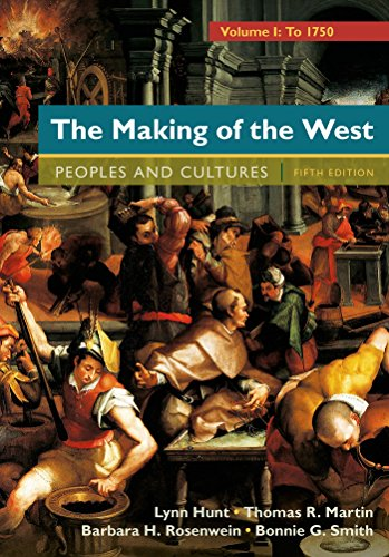 9781457681523: The Making of the West, Volume 1: To 1750: People and Cultures