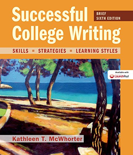 Succesful College Writing, Brief Edition: Skills, Strategies, Learning Styles: McWhorter, Kathleen ...