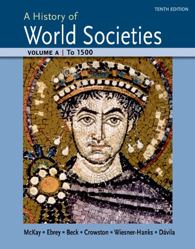 9781457685187: A History of World Societies Volume A: To 1500