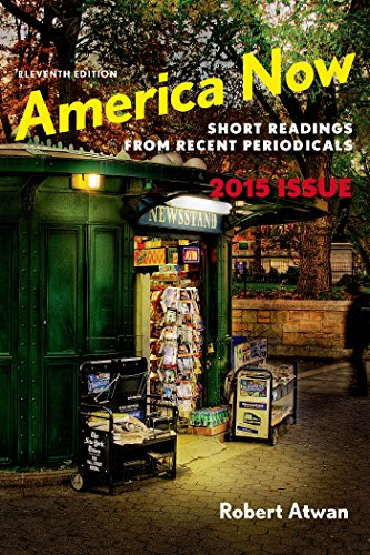 9781457687426: America Now: Short Readings from Recent Periodicals