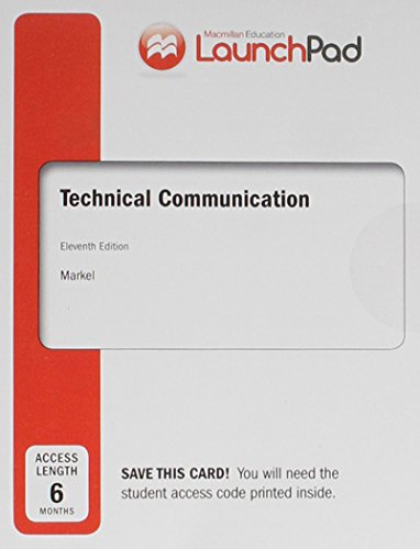 LaunchPad for Technical Communication (Six Months Access): Markel, Mike