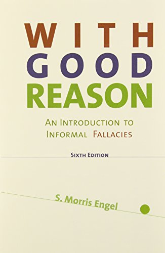 9781457695957: With Good Reason: An Introduction to Informal Fallacies