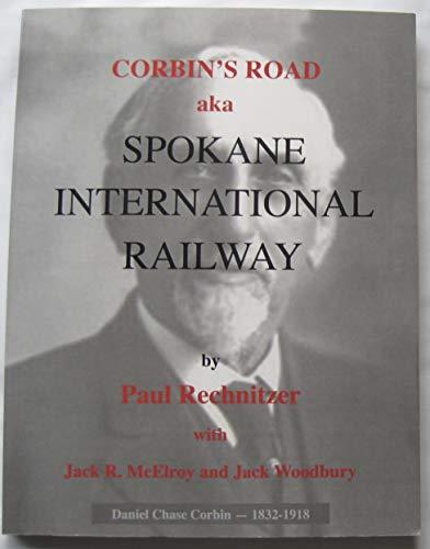 9781457859380: Corbin's Road aka Spokane International Railway