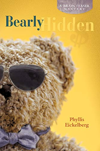 9781458200082: Bearly Hidden: A Brain Teaser Mystery