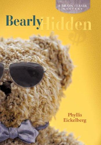 9781458200099: Bearly Hidden: A Brain Teaser Mystery