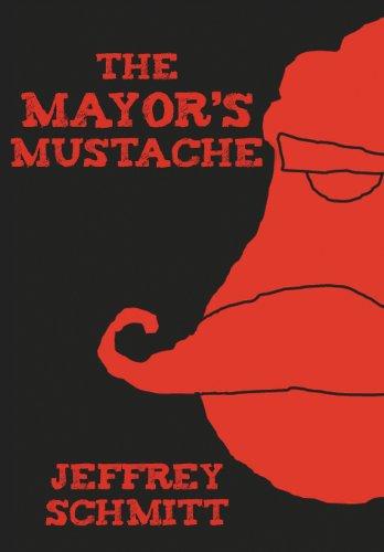 9781458202390: The Mayor's Mustache