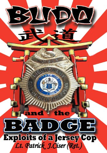 9781458202970: Budo and the Badge: Exploits of a Jersey Cop