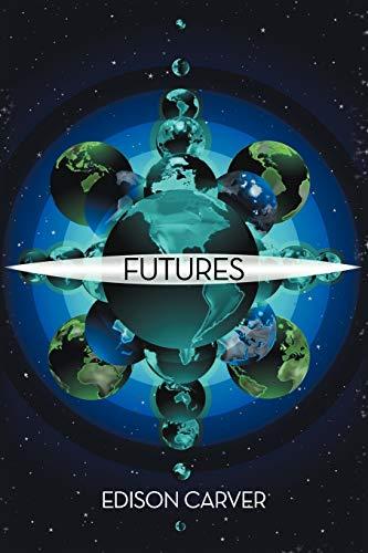 Futures (Paperback): Edison Carver