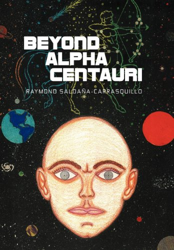 Beyond Alpha Centauri: Raymond Saldaña-Carrasquillo