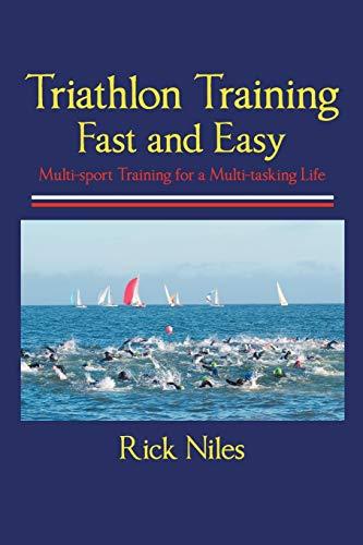 9781458204165: Triathlon Training Fast and Easy