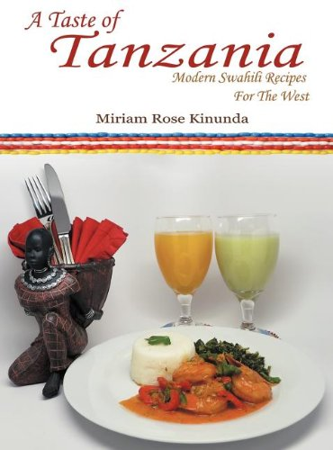9781458204233: A Taste of Tanzania: Modern Swahili Recipes for the West