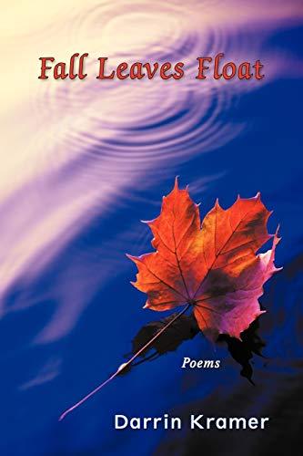 Fall Leaves Float: Darrin Kramer