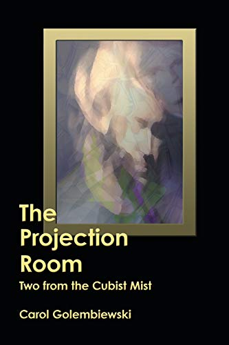 9781458207432: The Projection Room: Two from the Cubist Mist