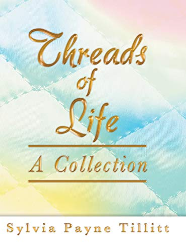 9781458207753: Threads of Life: A Collection