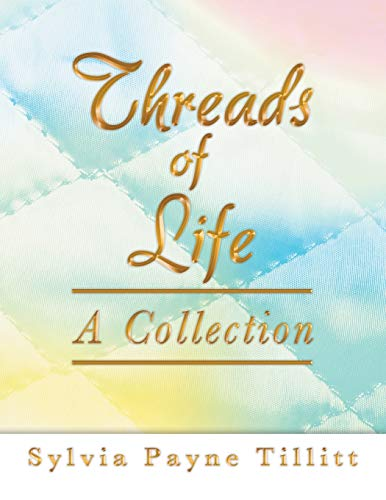 9781458207760: Threads of Life: A Collection
