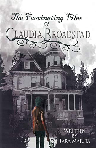 9781458208866: The Fascinating Files of Claudia Broadstad