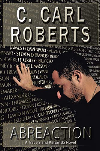 Abreaction: A Travers and Karpinski Novel: C. Carl Roberts