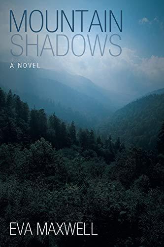Mountain Shadows (Paperback): Eva Maxwell