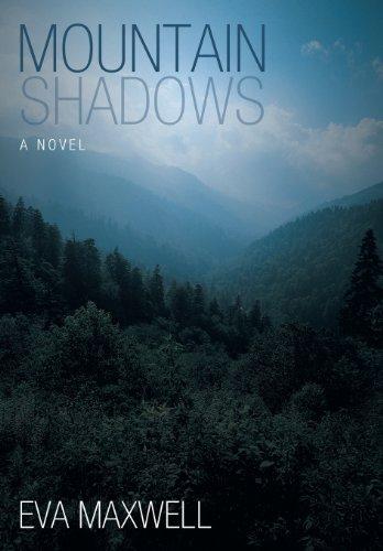 Mountain Shadows (Hardback): Eva Maxwell