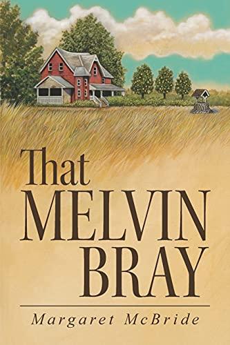 9781458212122: That Melvin Bray