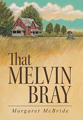 9781458212801: That Melvin Bray