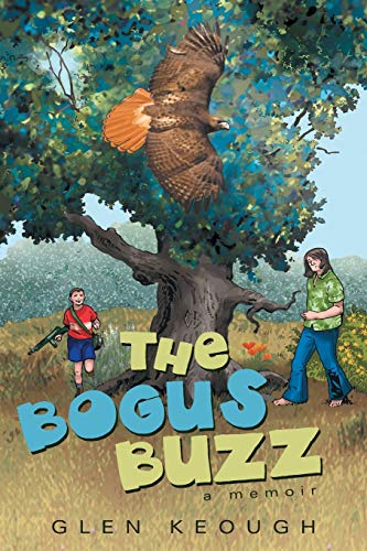 9781458213297: The Bogus Buzz