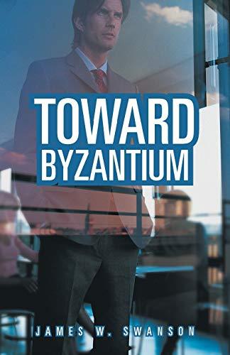 9781458213587: Toward Byzantium