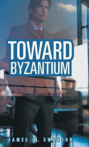 9781458213594: Toward Byzantium