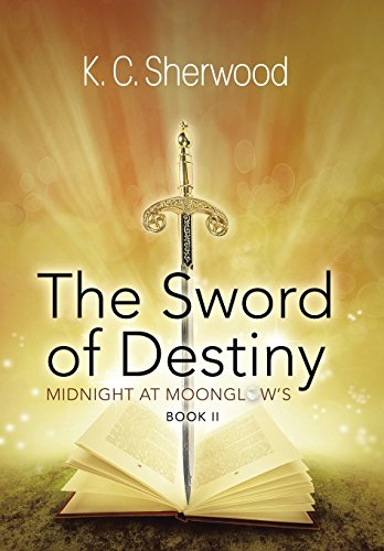 9781458214508: Midnight at Moonglow's: The Sword of Destiny Book II