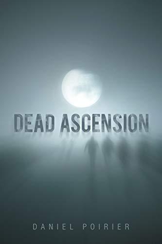 9781458215192: Dead Ascension
