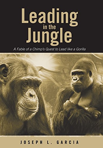 9781458216540: Leading in the Jungle: A Fable of a Chimp's Quest to Lead Like a Gorilla