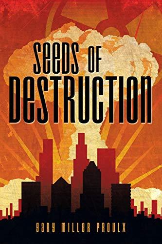 9781458218704: Seeds of Destruction