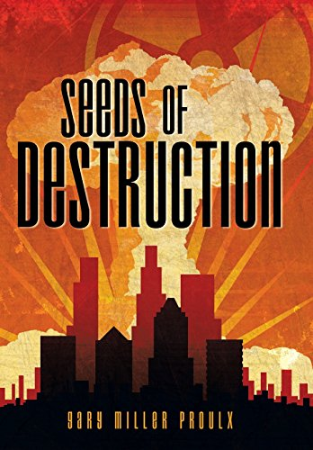 9781458218711: Seeds of Destruction