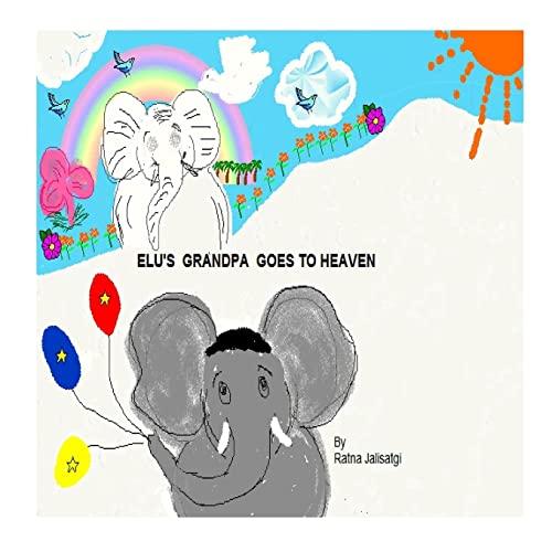9781458316684: Elu's grandpa goes to heaven.