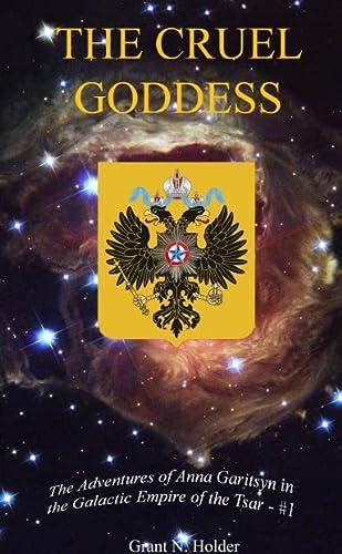 9781458328625: The Cruel Goddess