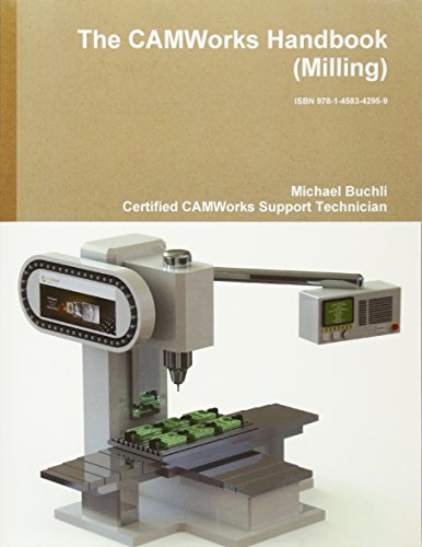 9781458342959: The Camworks Handbook (Milling)