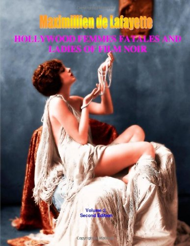 9781458352217: Hollywood Femmes Fatales and Ladies of Film Noir, Volume 2. 2nd Edition.