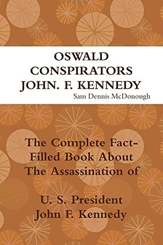 9781458371812: Oswald, Conspirators and Jfk