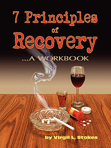 9781458394484: 7 Principles Of Recovery