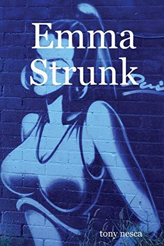 9781458395528: Emma Strunk