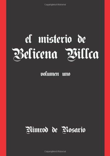 9781458396839: El Misterio De Belicena Villca. Volumen I (Spanish Edition)