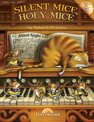 Silent Mice, Holy Mice (1458400166) by Gallina, Jill; Gallina, Michael